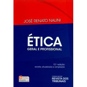 Ética Geral E Profissional - 12ª Ed. 2015