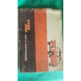 Manuales Fiat 133 - Fiat 600r - Vanagón 80