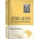 Livro Quebra Quilos Volume 366 Armando Souto Maior