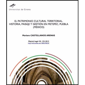 Libro: El Patrimonio Cultural Territorial Historia,... - Pdf