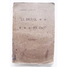El Brasil En 1910 - Candido Campos -