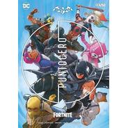 Batman/ Fornite: Punto Cero (con Codigos) - Ovni Press