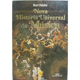 Livro (usado) Nova História Universal Da Música - Kurt Pahle