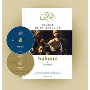 Salomé - Strauss - This Is Opera N° 25 - Libro Cd Dvd