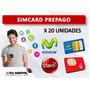 Sim Card Prepago Claro Y Movistar X 20 Unid Para Negocio
