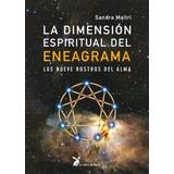 La Dimension Espiritual Del Eneagrama - Sandra Maitri
