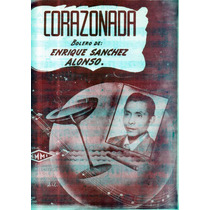 Corazonada Enrique Sanchez Alonso
