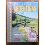 Por Las Rutas Argentinas. Guía Turística Reader