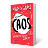 Caos - Magali Tajes Libro + Envio Gratis Caba