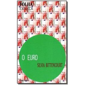 Folha Explica - Euro, O,sivia Bittencourt