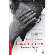 Los Amorosos - Cartas A Chepita - Jaime Sabines - Nuevo