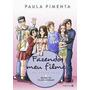 Fazendo Meu Filme Em Quadrinhos - Vol. 1 Paula Pimenta