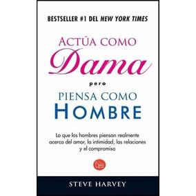 Libro: Actúa Como Dama Pero Piensa Como Hombre - Pdf