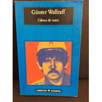 Cabeza De Turco Gunter Wallraff
