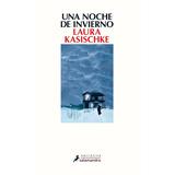 Una Noche De Invierno Laura Kasischke Envio X Mail