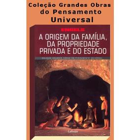 Origem Da Família,da Propriedade Privada E Do Estado- Engels