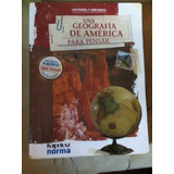 Geografía De América Para Pensar, Editorial Kapeluz.