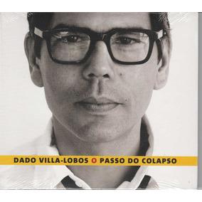 Dado Villa Lobos ( Legião Urbana ) - Cd O Passo Do Colapso