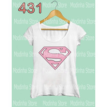 Blusa Feminina Super Man Girl Superman Rosa Oncinha Camiseta