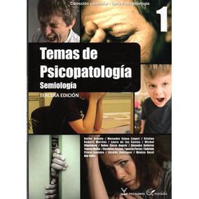 Temas De Psicopatología 1 / Semiología