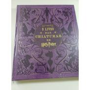 Harry Potter: O Livro Das Criaturas - Novo - Lacrado