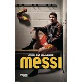 Libro Messi De Guillem Balague