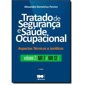 Tratado De Segurança E Saúde Ocupacional: Nr-7 A Nr-12 - V