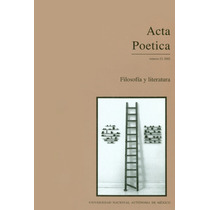 Acta Poética. 23, 2002. Unam.