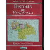 Libro Historia De Venezuela Alberto Arias Amaro 8vo