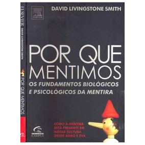 Por Que Mentimos? David Livingstone Smnith