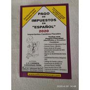 Libro 2020 Pago De Impuestos En Español.editorial Rocar