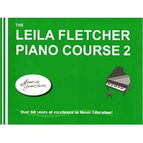 The Leila Fletcher Piano Course - Book 2