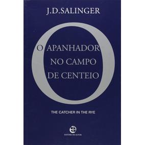 Livro Apanhador No Campo De Centeio J. D Salinger - 10% Off