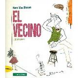 El Vecino Lee Un Libro; Koen Van Biesen