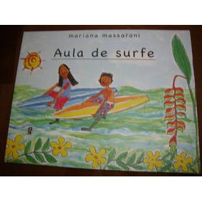 Nova Ortografia - Aula De Surfe - Mariana Massarani