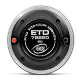 Driver Eros 72250 Titanium 125w 8 Ohms Driver Eros Etd72250