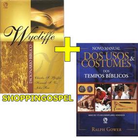 Dicionário Bíblico Wyclife + Novo Manual De Usos E Costumes
