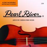 Jgo De Cuerdas P/violin 4/4 Pearl River 134-4/4 Confirma Ex!