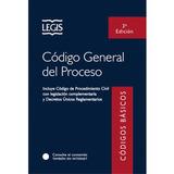 Código General Del Proceso / 3a Edición / 2017 / Legis