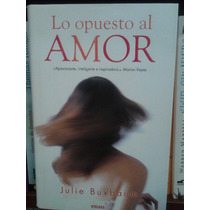 Julie Buxbaum Lo Opuesto Al Amor Nuevo Pasta Dura