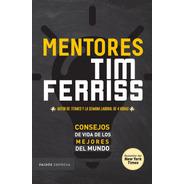 Mentores De Tim Ferriss - Paidós