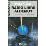 Philip K. Dick - Radio Libre Albemut (ultramar - 1990)