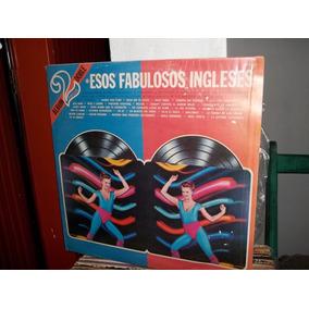 Disco Lp Vinilo Esos Fabulosos Ingleses (2 Discos
