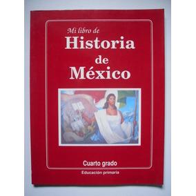 Libro Historia Cuarto Grado Mercado Envíos en Mercado Libre México