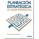 Planeación Estratégica - Fernández [hgo]