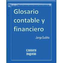 Glosario Contable Y Financiero - Libro Dig