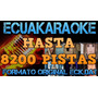 Ecuakaraoke Hasta 8200 Canciones Full Videos 7 Dvds