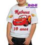 Camiseta Camisa Personalizada Infantil Mcqueen Maquin Carros