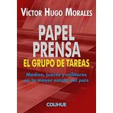 Libro Papel Prensa De Victor Hugo Morales