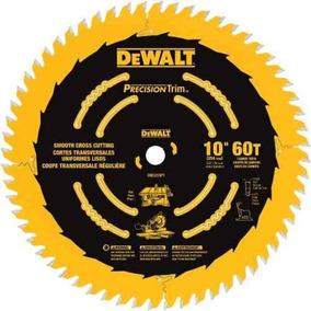 Disco Sierra 60 Dientes 10in Madera Aluminio Dw3215pt Dewalt